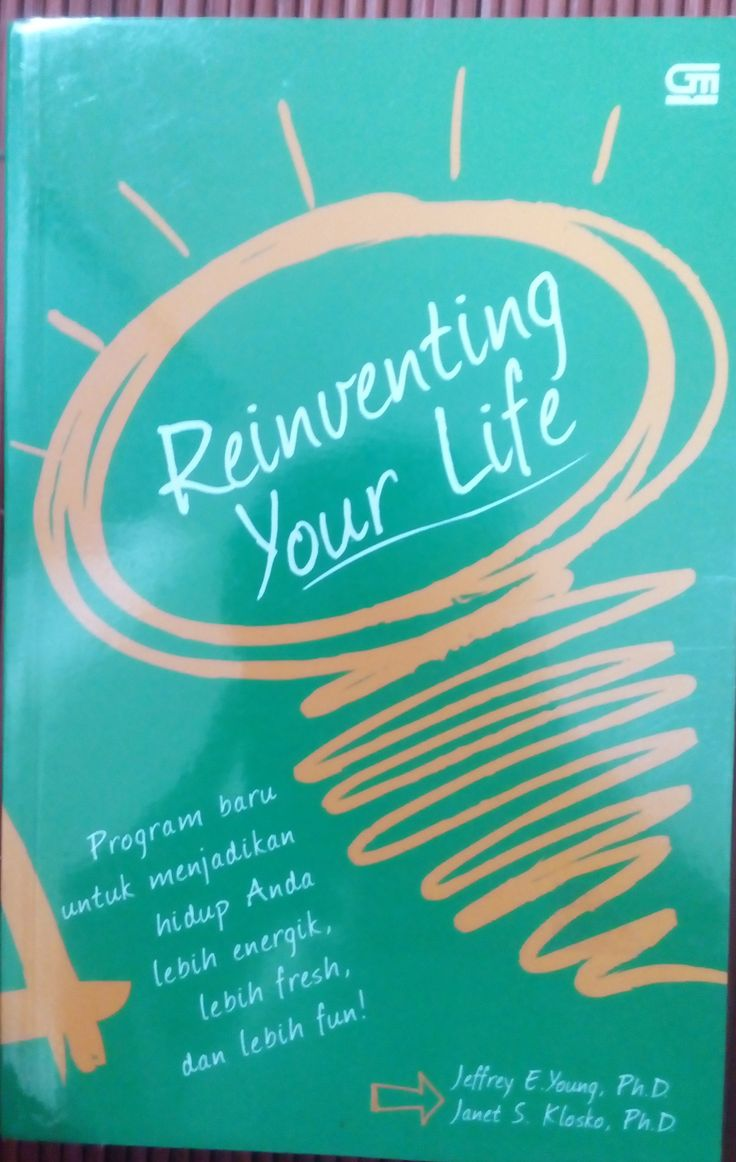 Reinventing your life jeffrey e young pdf